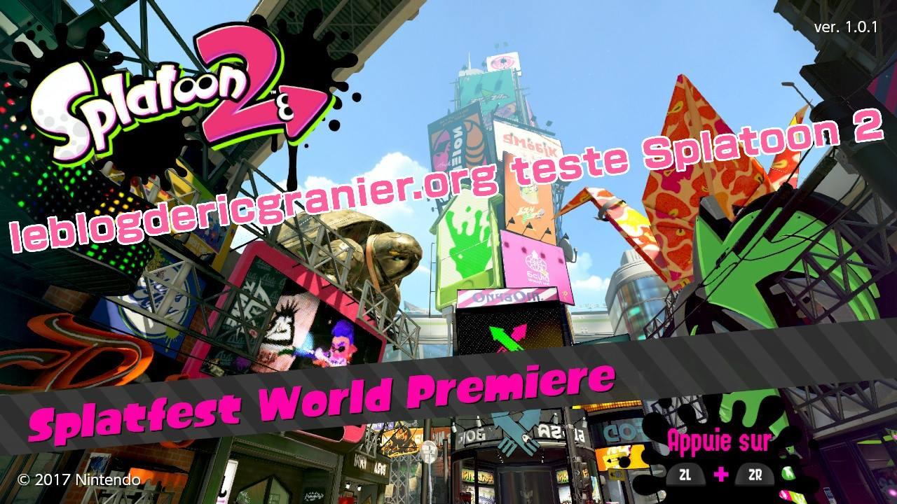Splatoon 2 : «Splatfest World Premiere» !!!